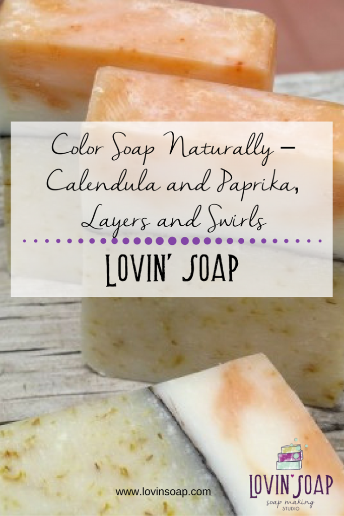 Color Soap Naturally – Calendula and Paprika, Layers and ...