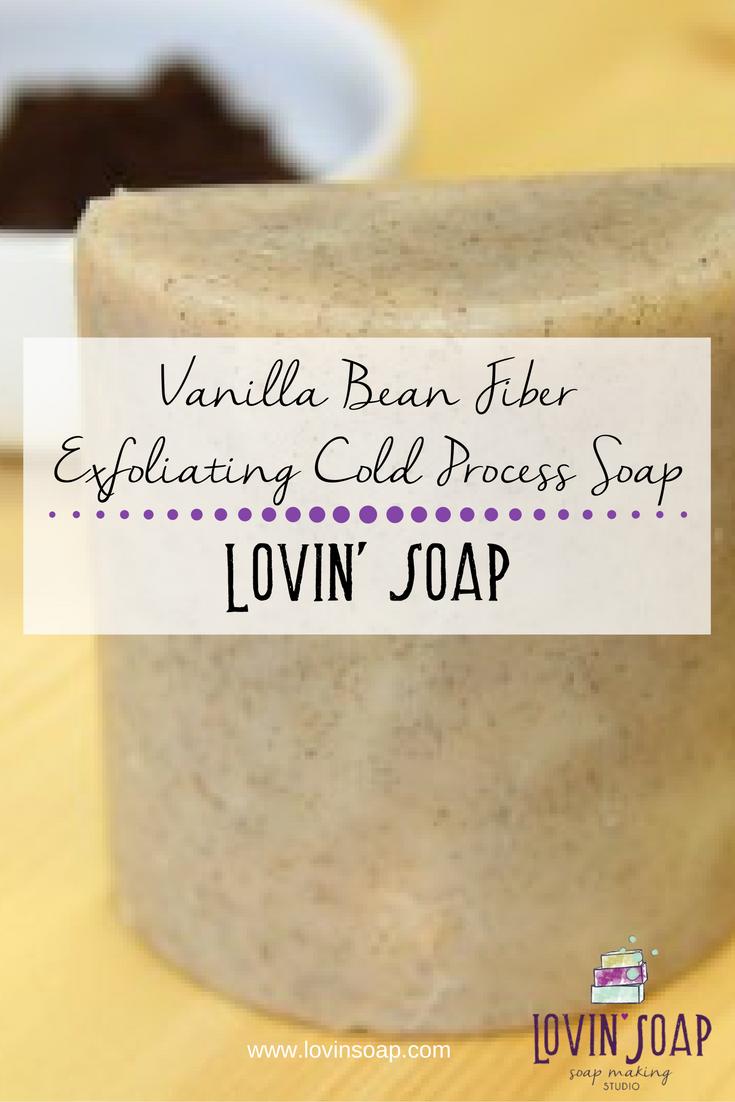 Vanilla Bean Fiber Exfoliating Cold Process Soap Lovin Soap Studio