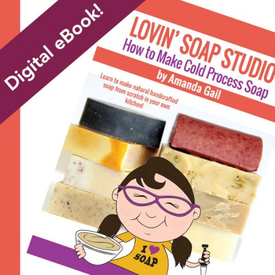 New eBook, How to Make Cold Process Soap by Amanda Gail – We're going back to the basics.