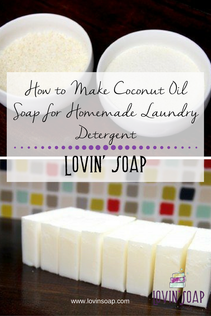 How to Make Coconut Oil Soap for Homemade Laundry Detergent