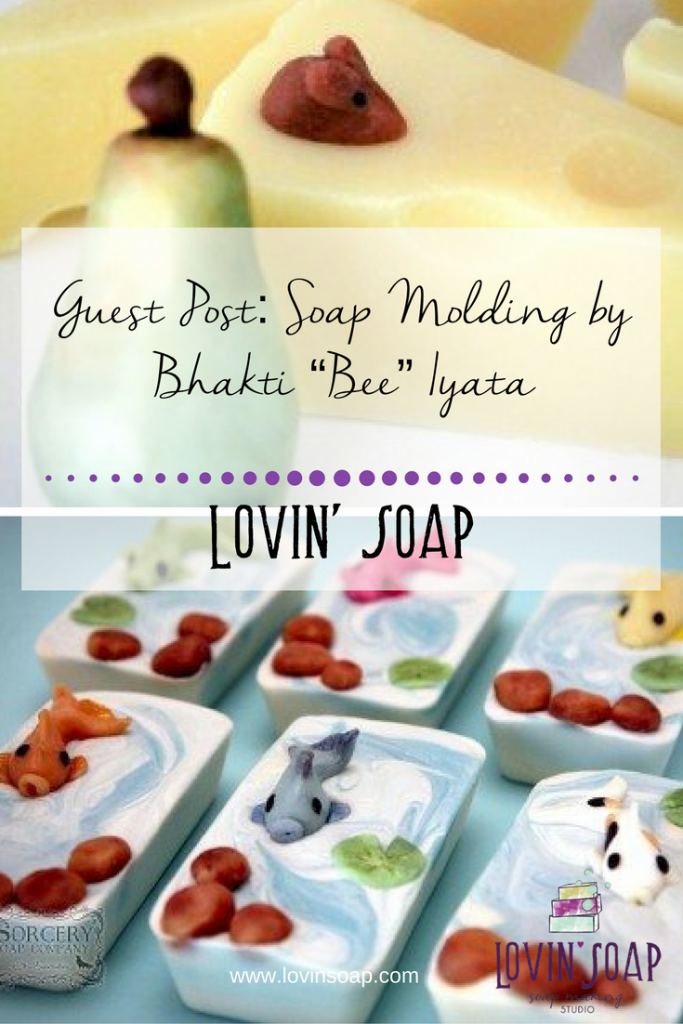 "Guest Post- Soap Molding by Bhakti ""Bee"" Iyata"