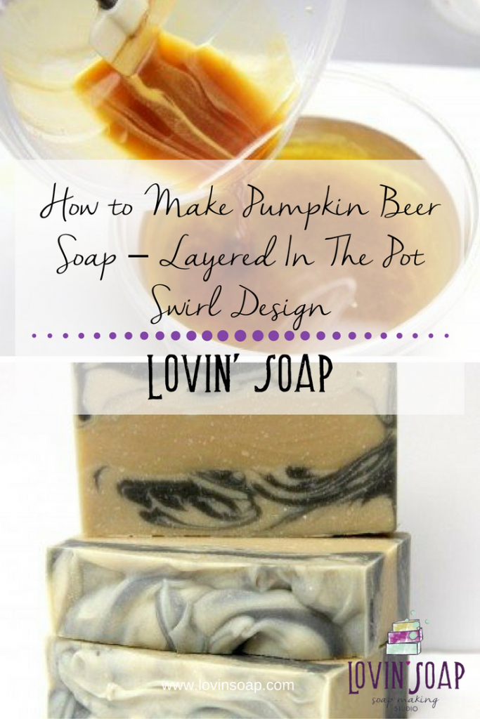 How to Make Pumpkin Beer Soap – Layered In The Pot Swirl Design