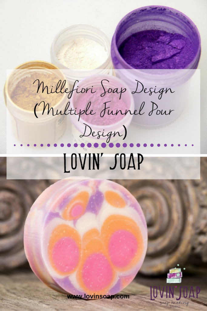Millefiori Soap Design (Multiple Funnel Pour Design)
