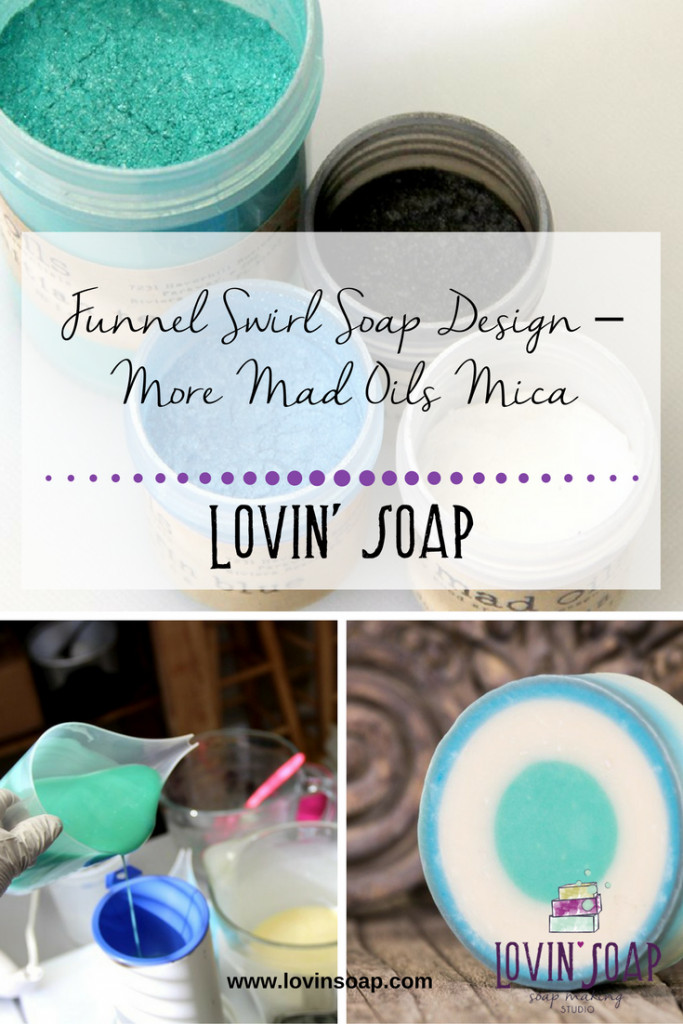 Funnel Swirl Soap Design – More Mad Oils Mica