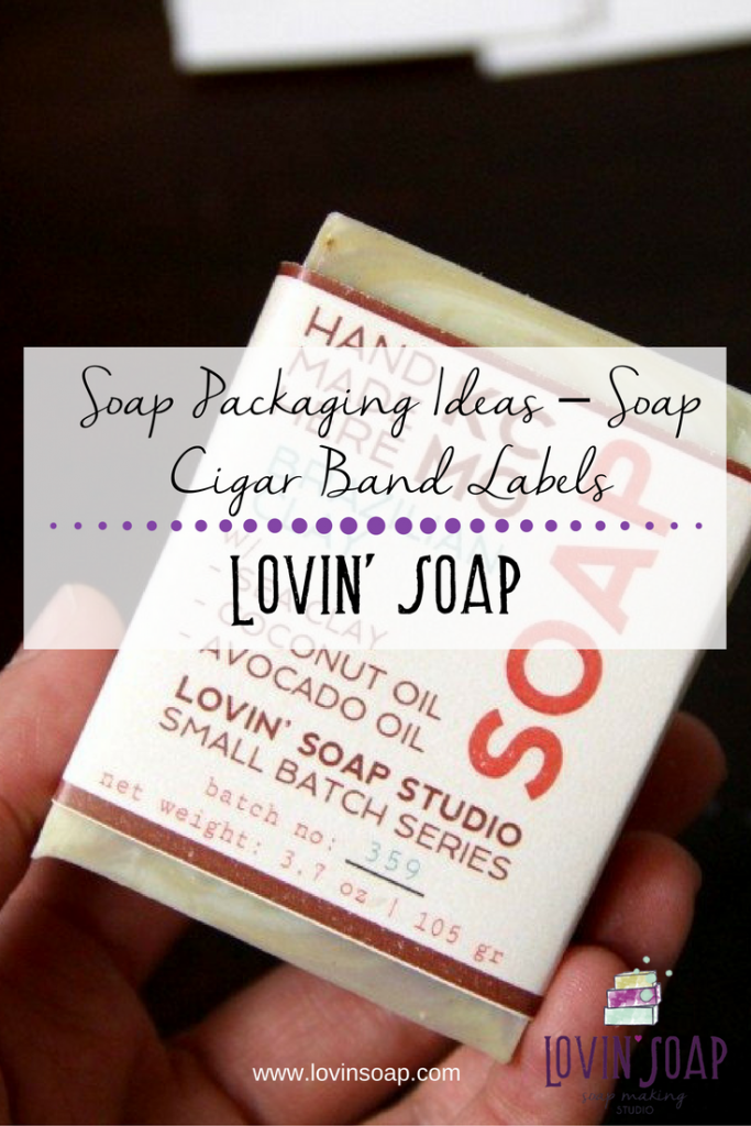 Soap Packaging Ideas – Soap Cigar Band Labels