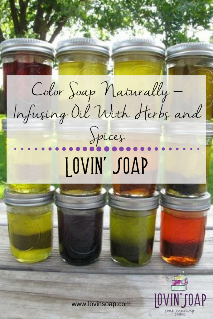 Color Soap Naturally – Infusing oil with herbs and spices ...