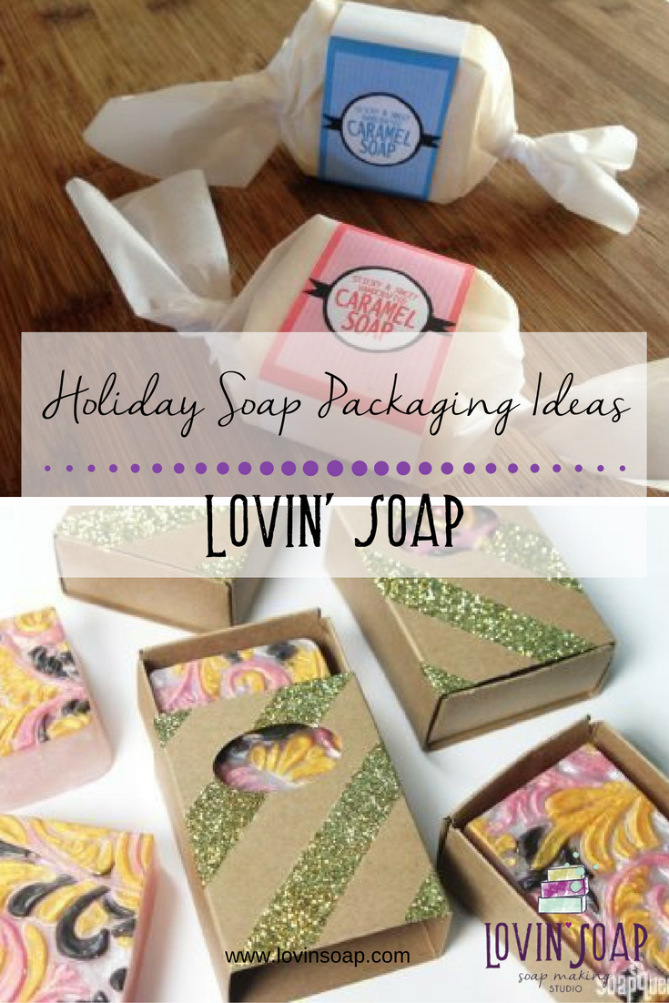 Holiday Soap Packaging Ideas – Lovin Soap Studio