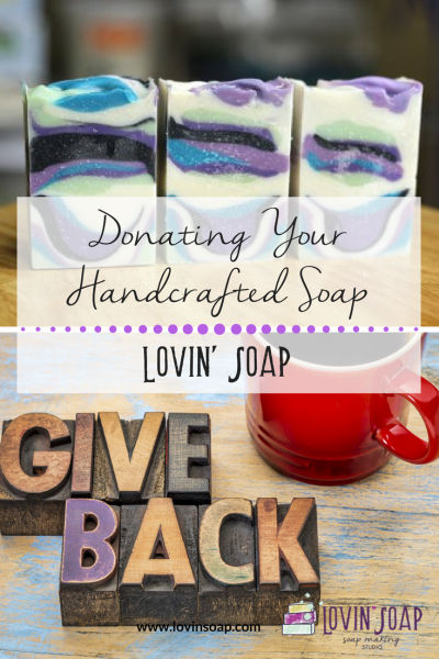 Donating Your Handcrafted Soap