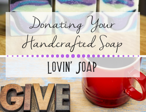 Donating Your Handcafted Soap