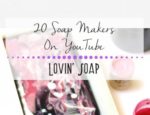 20 Soap Makers on YouTube that You Don't Want to Miss