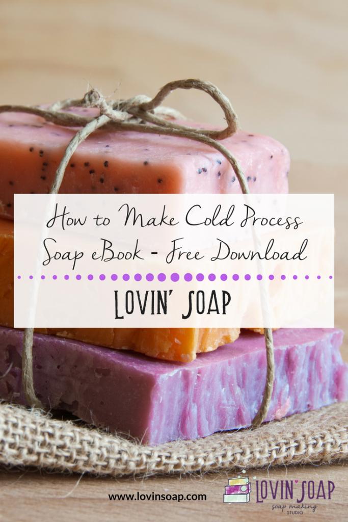 Cold Process Soap eBook – Lovin Soap