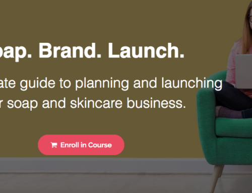 Soap. Brand. Launch. (New eCourse!)